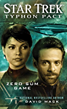 Star Trek: Typhon Pact #1: Zero Sum Game (Star Trek- Typhon Pact)