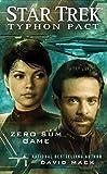 Typhon Pact #1: Zero Sum Game (Star Trek: Typhon Pact)