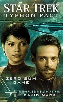 Typhon Pact #1: Zero Sum Game (Star Trek: Typhon Pact) by [Mack, David]