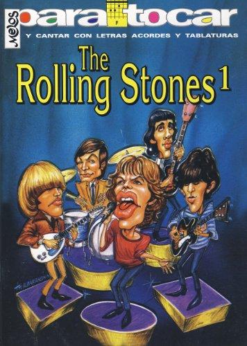 ROLLING STONES - Cancionero Vol.1 (Letras y Acordes) para Guitarra