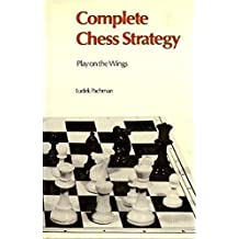 Complete Chess Strategy 3: Play on the Wings by Ludek Pachman (2012-07-31)