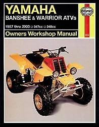 Yamaha ATVs Banshee, Warrior and Raptor 350 '87 to '10 (Haynes Service & Repair Manual) by Editors of Haynes Manuals (2015-07-01)