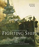 Fighting Ships 1850-1950