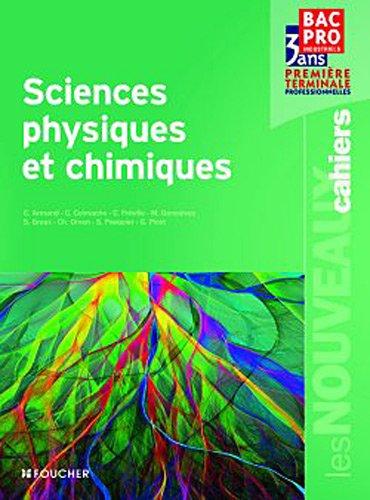 Les Nouveaux Cahiers Sciences physiques et chimiques 1re Tle Bac Pro