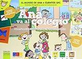 Ana va al colegio (Mundo De Ana)
