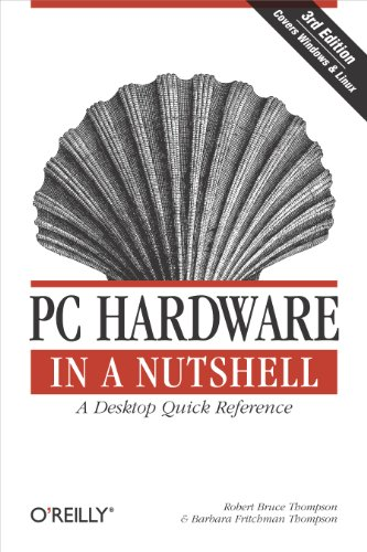 PC Hardware in a Nutshell: A Desktop Quick Reference (In a Nutshell (O'Reilly)) (English Edition) (Xp Motherboard)