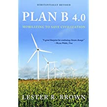 Plan B 4.0 – Mobilizing to Save Civilization