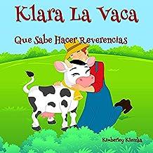 Klara La Vaca Que Sabe Hacer Reverencias (Friendship Series nº 1)