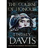 [(The Course Of Honour)] [Author: Lindsey Davis] published on (August, 2013)