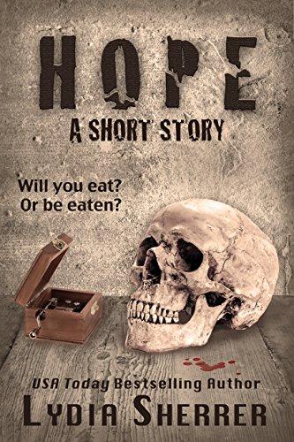 Hope: A Short Story