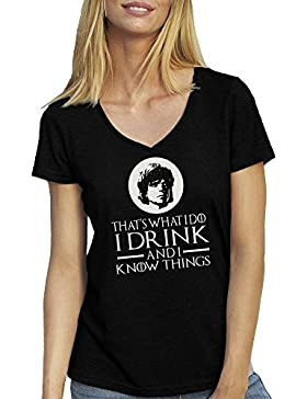 Game Of Thrones I Drink And I Know Things Tyrion Lannister T-Shirt camiseta Cuello V para la Mujer