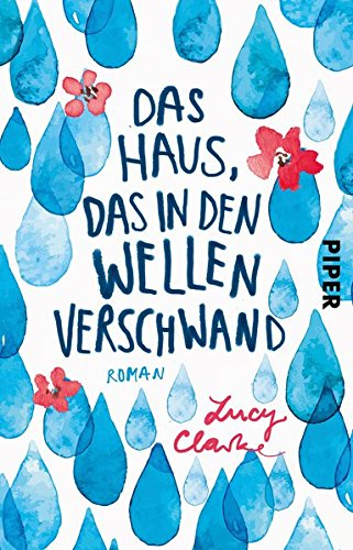 Buchseite und Rezensionen zu 'Das Haus, das in den Wellen verschwand: Roman' von Lucy Clarke