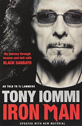 Iron Man: My Journey Through Heaven and Hell with Black Sabbath por Tony Iommi