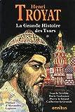 La grande histoire des Tsars de toutes les Russies - T1 (1)