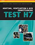 ASE Test Preparation - Transit Bus H7, Heating, Ventilation, & Air Conditioning (Delmar Learning's Ase Test Prep Series): Transit Bus H7, Heating, Ventilation, and Air Conditioning