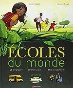 Ecoles du monde de Estelle Vidard