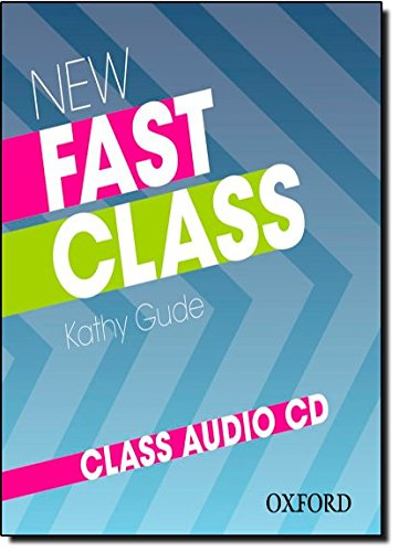 New Fast Class:: Class Audio CD: <em>Cambridge English: First (FCE)</em> exam course with supported practice online