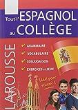 Tout l'espagnol au collège : 5e-3e
