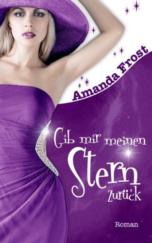 Buchseite und Rezensionen zu 'Gib mir meinen Stern zurueck' von Amanda Frost