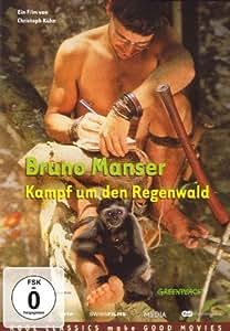 Bruno Manser - Kampf um den Regenwald