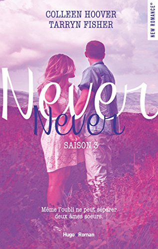 Never Never Saison 3 par [Hoover, Colleen, Fisher, Tarryn]
