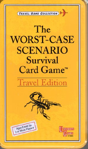 The Worst-Case Scenario Survival Card Game Travel Edition