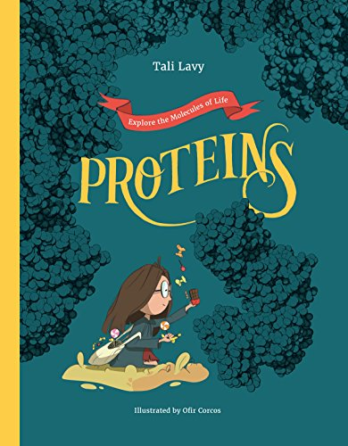 Proteins (Explore the Molecules of Life) (English Edition)