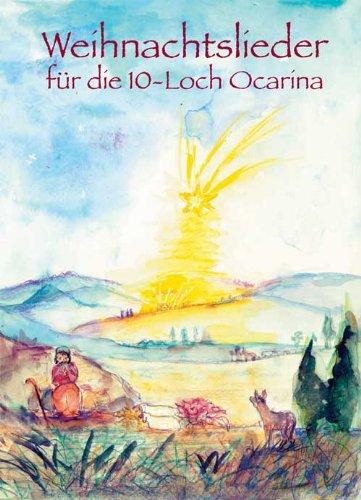Okarina Weihnachtslieder Buch (Okarina Weihnachtslieder Buch)