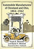 Automobile Best Deals - Automobile Manufacturers of Cleveland and Ohio, 1864-1942