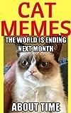 Memes: Funny Cat Memes 2017 XXL (Cat Memes, Funny Memes, Memes XL, Best Memes, Memes Free)
