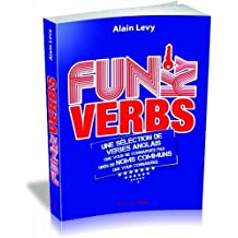 Funky verbs - Une sélection de verbes anglais que vous ne connaissez pas tirés de noms communs que vous connaissez