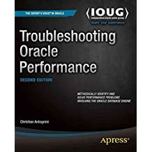 [(Troubleshooting Oracle Performance)] [By (author) Christian Antognini] published on (June, 2014)