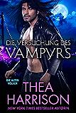Die Versuchung des Vampyrs (Die Alten Völker/Elder Races 7) (German Edition)