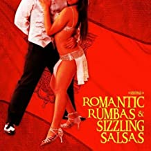 Romantic Rumbas And Sizzling Salsas (Digitally Remastered) by The Rumba Orchestra (2009-01-29)