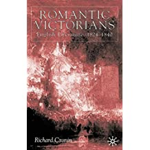 Romantic Victorians: English Literature, 1824–1840