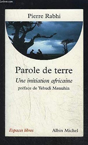 Parole De Terre Une Initiation Africaine [Pdf/ePub] eBook