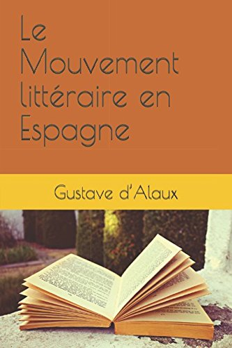 Le Mouvement littéraire en Espagne