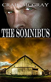 The Somnibus (English Edition) van [McGray,Craig]