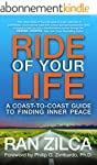 Ride of Your Life: A Coast-to-Coast G...