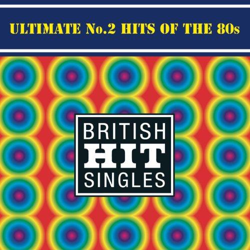 Ultimate No 2 Hits Of The 80's
