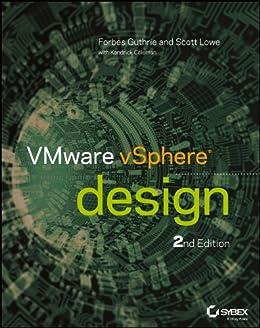 VMware vSphere Design by [Guthrie, Forbes, Scott Lowe, Coleman, Kendrick]
