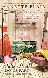 Tulle Death Do Us Part (A Vintage Magic Mystery) by Annette Blair (2013-07-02)