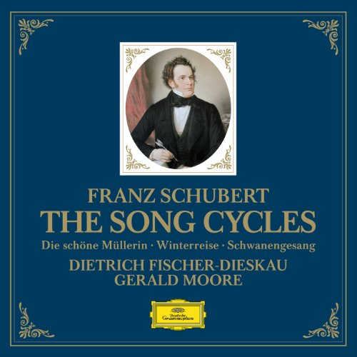 Schubert: The Song Cycles - Di...