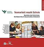Teamarbeit macht Schule: Bausteine der Entwicklung. Die Robert-Bosch-Gesamtschule Hildesheim