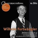 Lucerne Festival Historic Performances: Wilhelm Furtwängler (Beethoven: Symphony No. 9)