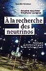 À la recherche des neutrinos par Kouchner