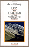 Life and Teaching of the Masters of the Far East, Vol. 4