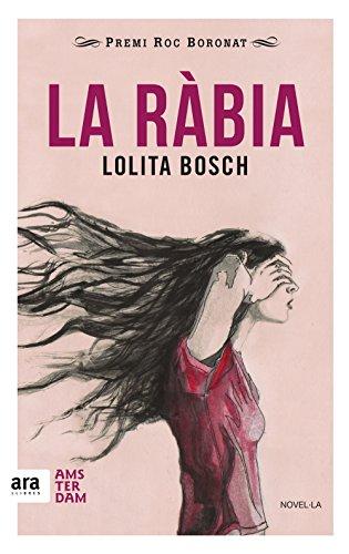 La ràbia (Catalan Edition)