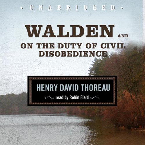 Walden and On the Duty of Civil Disobedience  Audiolibri