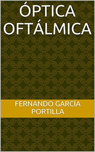 Óptica Oftálmica (Sistema de Oftalmología nº 5) (Spanish Edition)